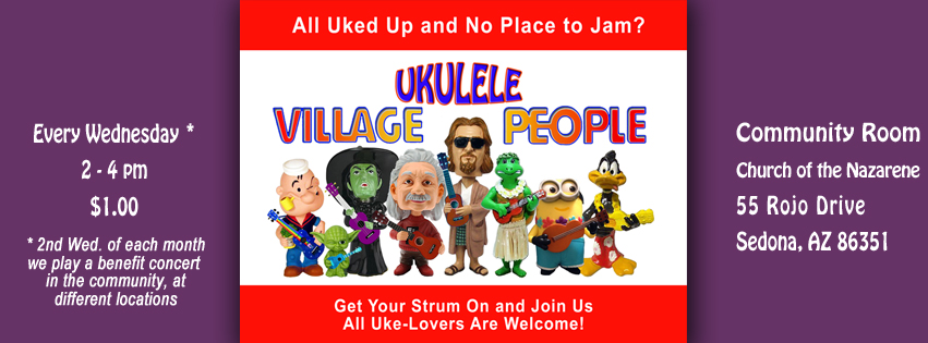 Village Ukulele People (Image © Gazda Studios) meets every Wednesday from 2-4pm at Oak Creek Espresso, 6500 AZ-Hwy 179, Sedona, AZ 86351. . .exception is 2nd Wednesday of each month, when we play a benefit concert in the community, at different locations